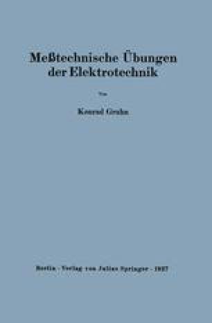 Meßtechnische Übungen der Elektrotechnik