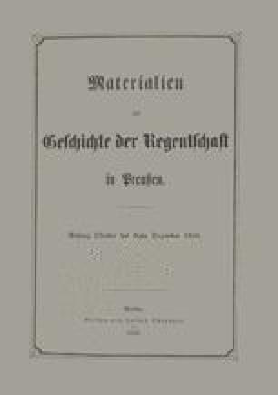 Materialien zur Geschichte der Regentschaft in Preußen