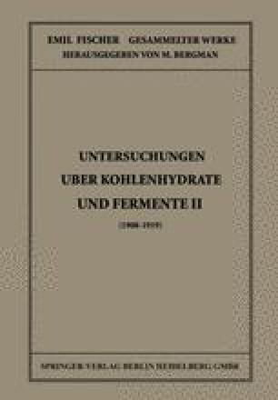 Untersuchungen Über Kohlenhydrate und Fermente II (1908 – 1919)