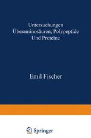 Untersuchungen über Aminosäuren, Polypeptide und Proteïne (1899–1906)