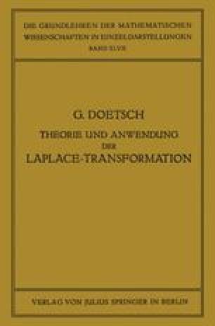 Theorie und Anwendung der Laplace-Transformation