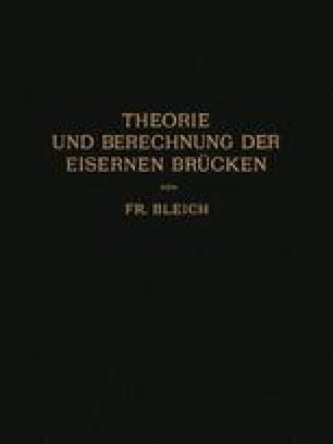 Theorie und Berechnung der Eisernen Brücken