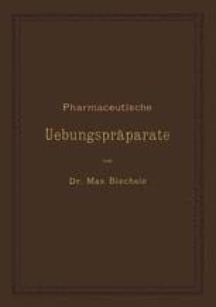 Pharmaceutische Uebungspräparate