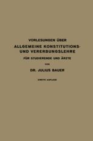 Vorlesungen Über Allgemeine Konstitutions- und Vererbungslehre