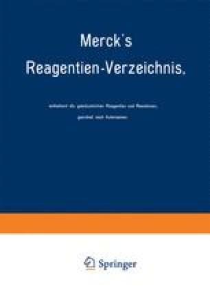 Merck's Reagentien-Verzeichnis, enthaltend die gebräuchlichen Reagentien und Reactionen, geordnet nach Autornamen