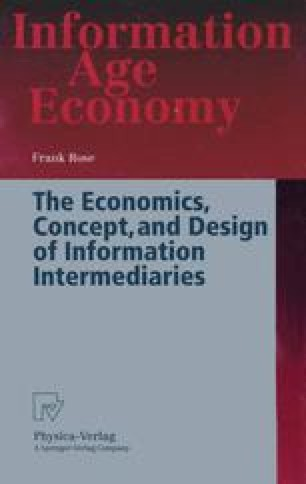 The Economics, Concept, and Design of Information Intermediaries