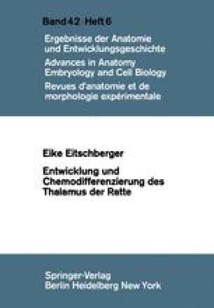 Entwicklung und Chemodifferenzierung des Thalamus der Ratte