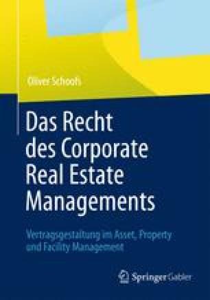 Das Recht des Corporate Real Estate Managements