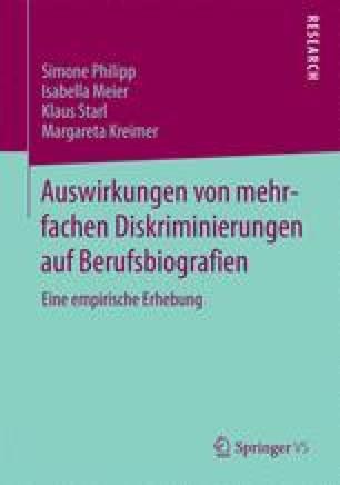 Auswirkungen von mehrfachen Diskriminierungen auf Berufsbiografien