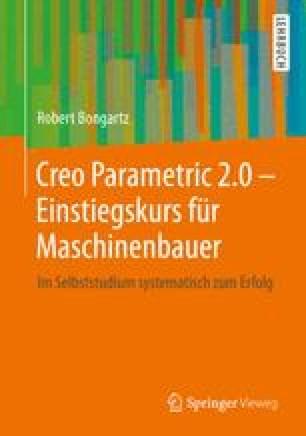 Creo Parametric 2.0 - Einstiegskurs für Maschinenbauer