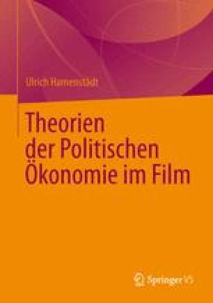 Theorien der Politischen Ökonomie im Film
