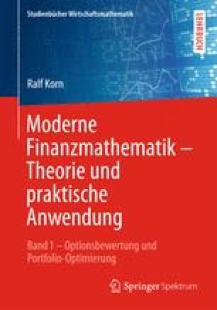 Moderne Finanzmathematik – Theorie und praktische Anwendung
