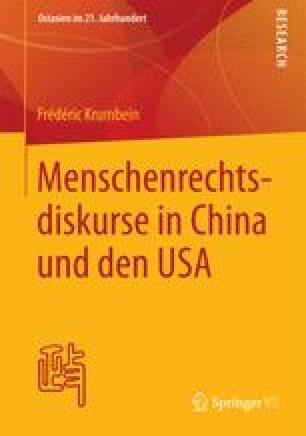 Menschenrechtsdiskurse in China und den USA