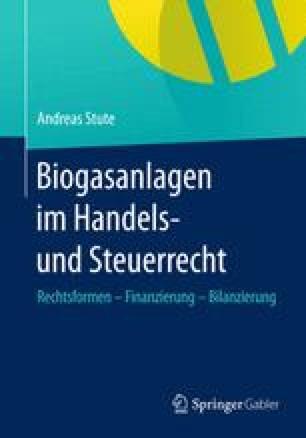 Biogasanlagen  im Handels- und Steuerrecht