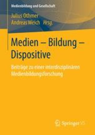 Medien – Bildung – Dispositive