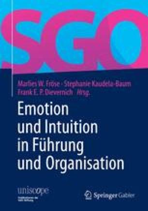 Emotion und Intuition in Führung und Organisation