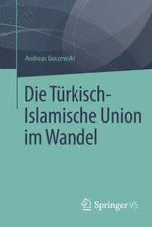 Die Türkisch-Islamische Union im Wandel