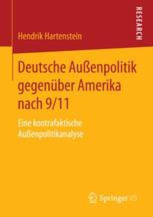 Deutsche Außenpolitik gegenüber Amerika nach 9/11