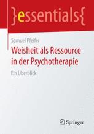 Weisheit als Ressource in der Psychotherapie