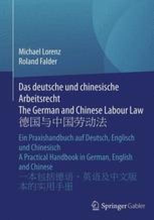 Das deutsche und chinesische Arbeitsrecht The German and Chinese Labour Law 德国与中国劳动法