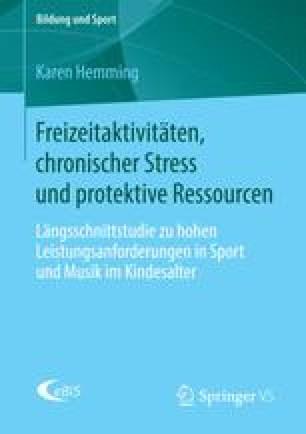 Freizeitaktivitäten, chronischer Stress und protektive Ressourcen