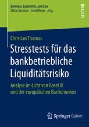 Stresstests für das bankbetriebliche Liquiditätsrisiko