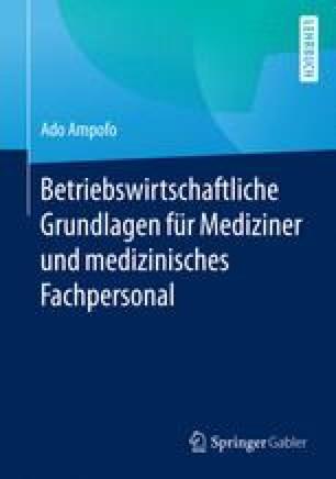 Betriebswirtschaftliche Grundlagen für Mediziner und medizinisches Fachpersonal