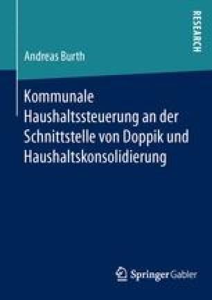 Kommunale Haushaltssteuerung an der Schnittstelle von Doppik und Haushaltskonsolidierung