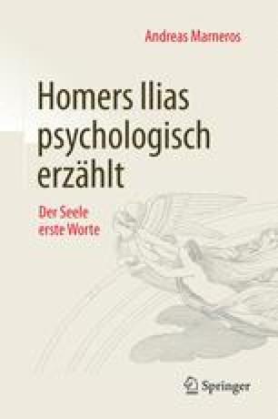 Homers Ilias psychologisch erzählt