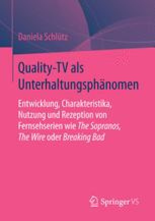Quality-TV als Unterhaltungsphänomen