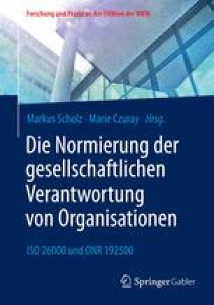 Die Normierung der gesellschaftlichen Verantwortung von Organisationen
