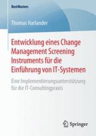 Entwicklung eines Change Management Screening Instruments für die Einführung von IT-Systemen
