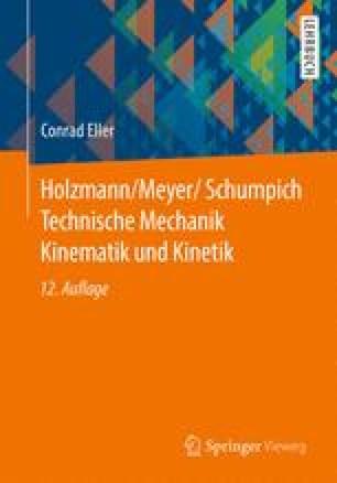 Holzmann/Meyer/Schumpich Technische Mechanik Kinematik und Kinetik