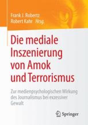 Die mediale Inszenierung von Amok und Terrorismus
