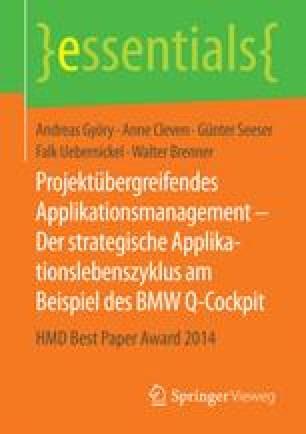 Projektübergreifendes Applikationsmanagement – Der strategische Applikationslebenszyklus am Beispiel des BMW Q-Cockpit
