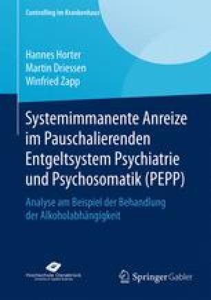 Systemimmanente Anreize im Pauschalierenden Entgeltsystem Psychiatrie und Psychosomatik (PEPP)