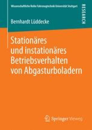 Stationäres und instationäres Betriebsverhalten von Abgasturboladern