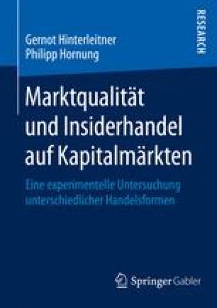 Marktqualität und Insiderhandel auf Kapitalmärkten
