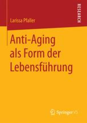 Anti-Aging als Form der Lebensführung