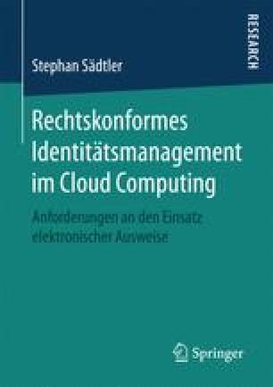 Rechtskonformes Identitätsmanagement im Cloud Computing