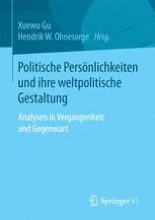 Politische Persönlichkeiten und ihre weltpolitische Gestaltung