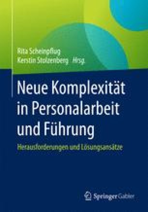 Neue Komplexität in Personalarbeit und Führung