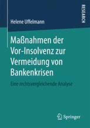 Maßnahmen der Vor-Insolvenz zur Vermeidung von Bankenkrisen
