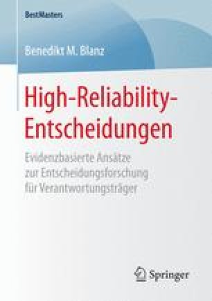 High-Reliability-Entscheidungen