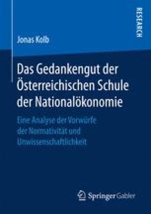 Das Gedankengut der Österreichischen Schule der Nationalökonomie