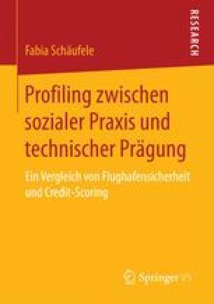 Profiling zwischen sozialer Praxis und technischer Prägung
