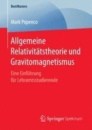 Allgemeine Relativitätstheorie und Gravitomagnetismus