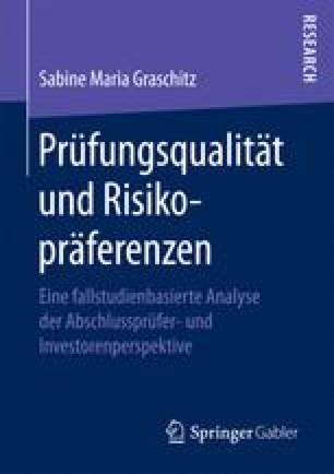 Prüfungsqualität und Risikopräferenzen
