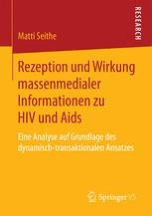 Rezeption und Wirkung massenmedialer Informationen zu HIV und Aids