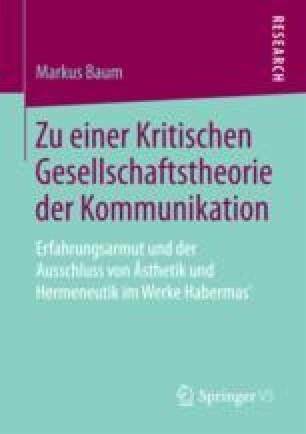 Die Entkoppelung von System und Lebenswelt - eine erweiterte Betrachtung (German Edition)